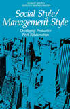 Social Style/Management Style by Robert Bolton