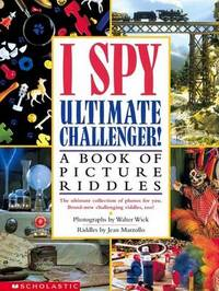 Ultimate Challenger!: A Book of Picture Riddles by Jean Marzollo