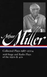 Arthur Miller by Arthur Miller