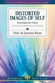 Distorted Images of Self by Dale Ryan