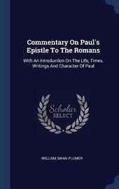 Commentary on Paul's Epistle to the Romans by William Swan Plumer image