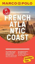 French Atlantic Coast Marco Polo Pocket Travel Guide 2019 - with pull out map by Marco Polo