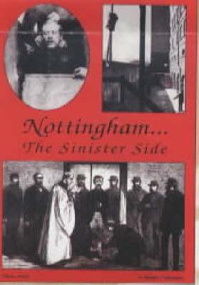 Nottingham...the Sinister Side by Steve Jones image