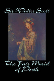 The Fair Maid of Perth by Walter Scott image