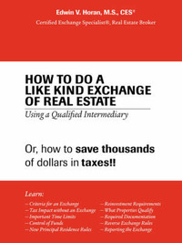 How to Do a Like Kind Exchange of Real Estate by Edwin V. Horan image