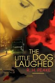 The Little Dog Laughed by R H Peake image
