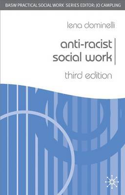 Anti-Racist Social Work by Lena Dominelli