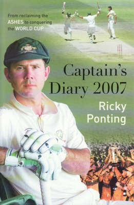 Captain's Diary 2007 by Ricky Ponting image