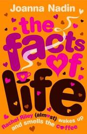 The Facts of Life by Joanna Nadin image