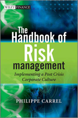 The Handbook of Risk Management by Philippe Carrel image