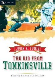 Kid from Tomkinsville by John,R. Tunis