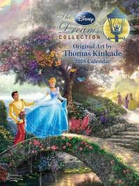 Thomas Kinkade: The Disney Dreams Collection 2018 Engagement Calendar by Thomas Kinkade