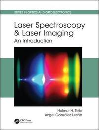 Laser Spectroscopy and Laser Imaging by Helmut H Telle