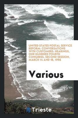 United States Postal Service Reform by Various ~