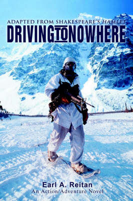Driving to Nowhere: Adapted from Shakespeare's Hamlet by EARL A. REITAN image