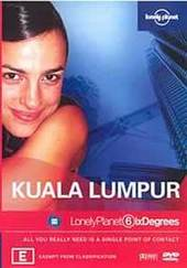 Lonely Planet Six Degrees: Kuala Lumpur on DVD