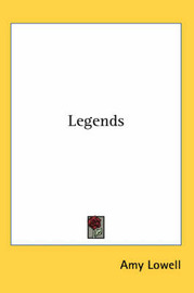 Legends by Amy Lowell image