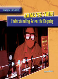 Analyse This!: Understanding Scientific Enquiry by Susan Glass image