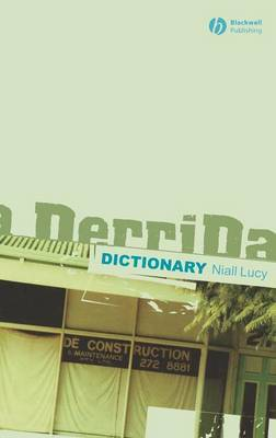 A Derrida Dictionary by Niall Lucy image