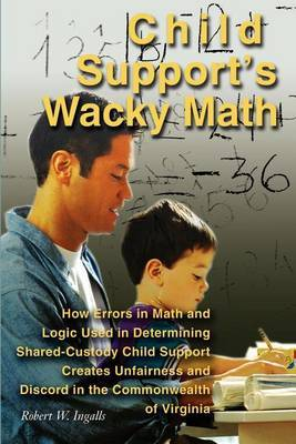 Child Support's Wacky Math by Robert W. Ingalls image