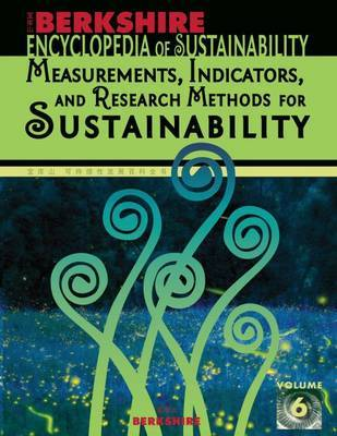 Berkshire Encyclopedia of Sustainability: Measurements, Indicators, and Research Methods for Sustainability