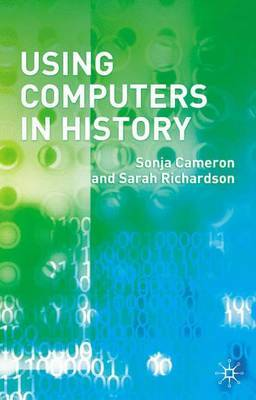 Using Computers in History by Sonja Cameron image