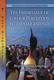 Importance of Colour Perception to Animals & Man by Birgitta Dresp-Langley image