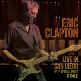 Eric Clapton: Live in San Diego (with Special Guest JJ Cale) on DVD