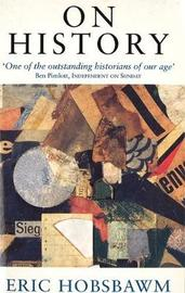 On History by Eric Hobsbawm