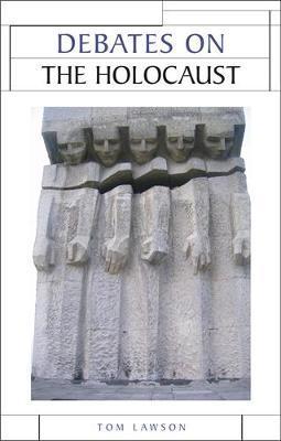 Debates on the Holocaust by Tom Lawson image