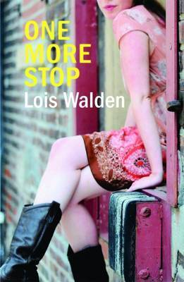 One More Stop by Lois Walden image