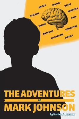 The Adventures of Mark Johnson by Harlan D Hayman