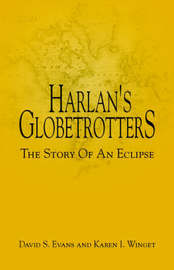 Harlan's Globetrotters by David S Evans