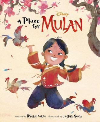 A Place For Mulan (Disney: Live Action Picture Book)