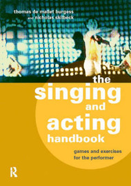 The Singing and Acting Handbook by Thomas De Mallet Burgess image