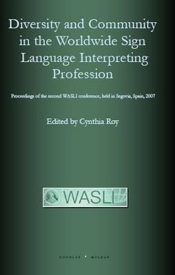 Diversity and Community in the Worldwide Sign Language Interpreting Profession image
