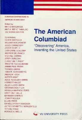 The American Columbiad: Discovering America, Inventing the United States by Mario Materassi image