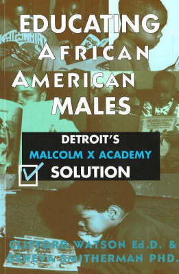 Educating African American Males by Clifford Watson image