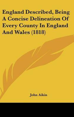 England Described, Being a Concise Delineation of Every County in England and Wales (1818) by John Aikin image