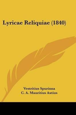 Lyricae Reliquiae (1840) by Vestritius Spurinna image
