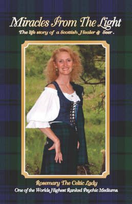 Miracles from the Light by The Celtic Lady Rosemary the Celtic Lady