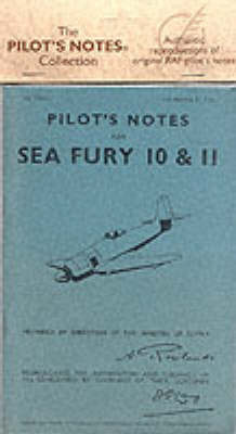 Air Ministry Pilot's Notes: Hawker Sea Fury 10 and 11