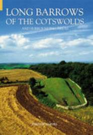 Long Barrows of the Cotswolds & Surrounding Areas by Tim Darvill image