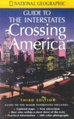 Crossing America by National Geographic Society