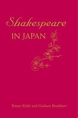 Shakespeare in Japan by Graham Bradshaw image