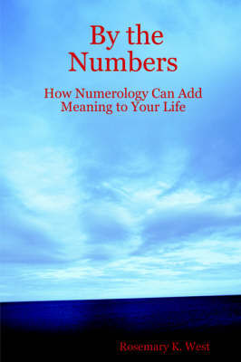 By the Numbers by Rosemary, K. West image