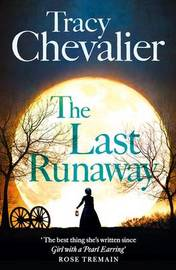 The Last Runaway by Tracy Chevalier