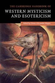 The Cambridge Handbook of Western Mysticism and Esotericism