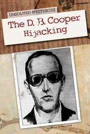 The D. B. Cooper Hijacking by Marcia Amidon L'Usted