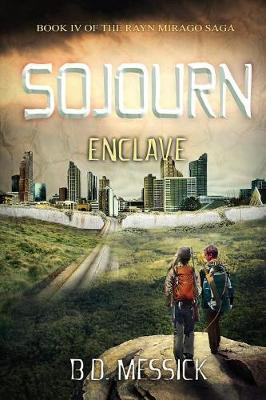 Sojourn-Enclave by B D Messick image